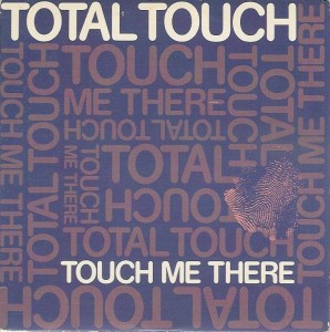 total_touch-touch_me_there_s